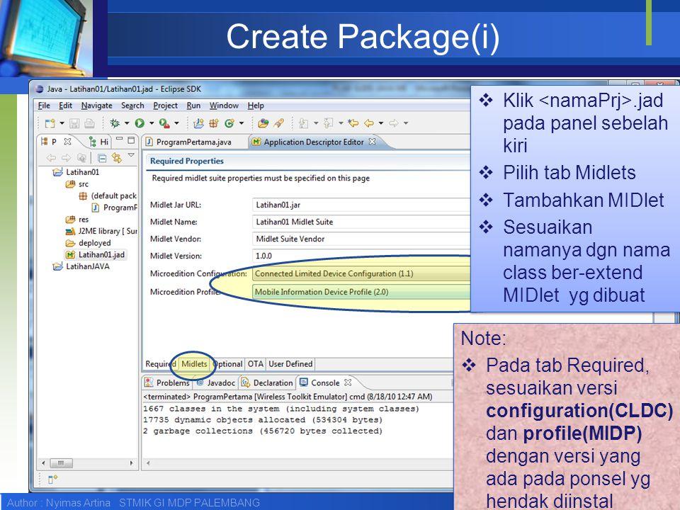 Create Package(i) Klik <namaPrj>.jad pada panel sebelah kiri