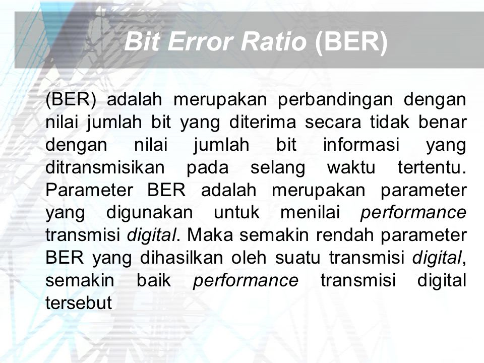 Bit Error Ratio (BER)
