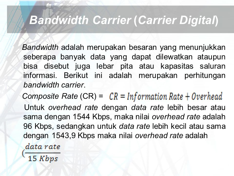 Bandwidth Carrier (Carrier Digital)
