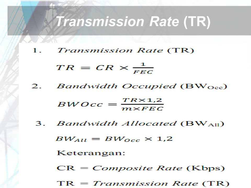 Transmission Rate (TR)