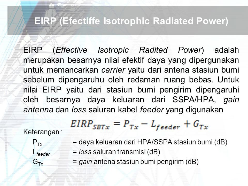 EIRP (Efectiffe Isotrophic Radiated Power)