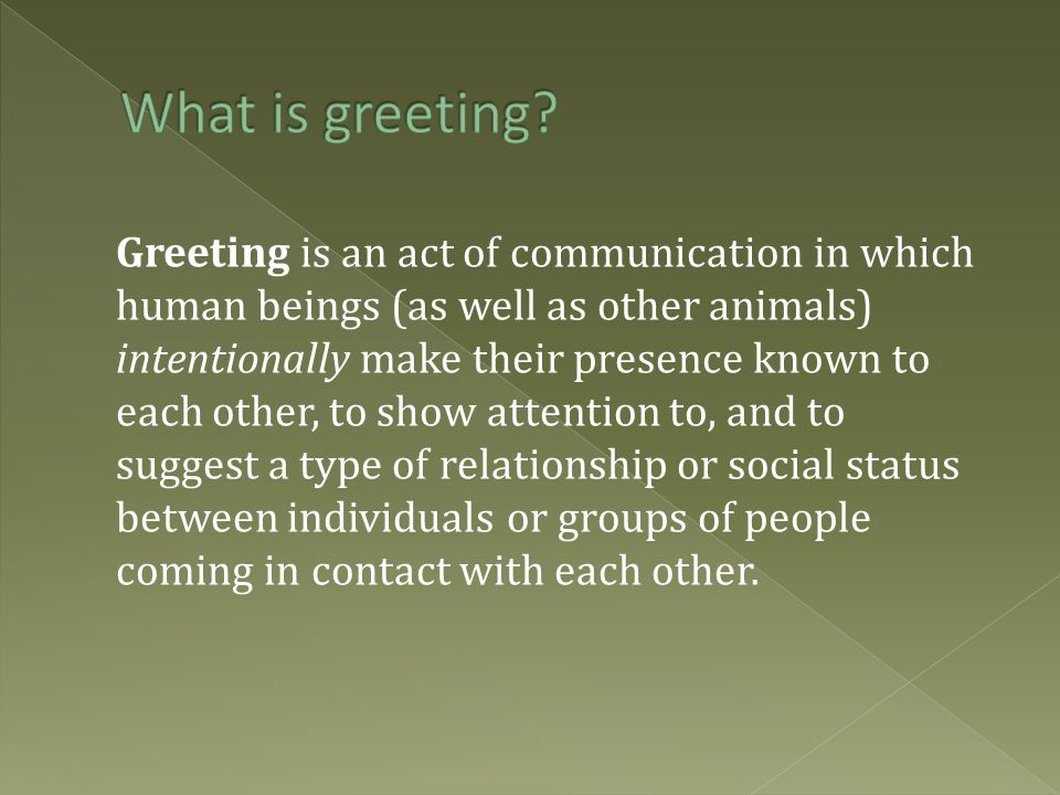 What is greeting