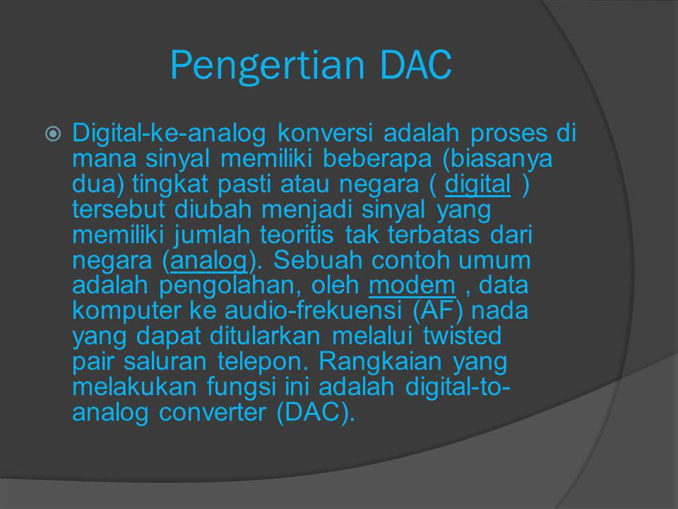 Pengertian DAC
