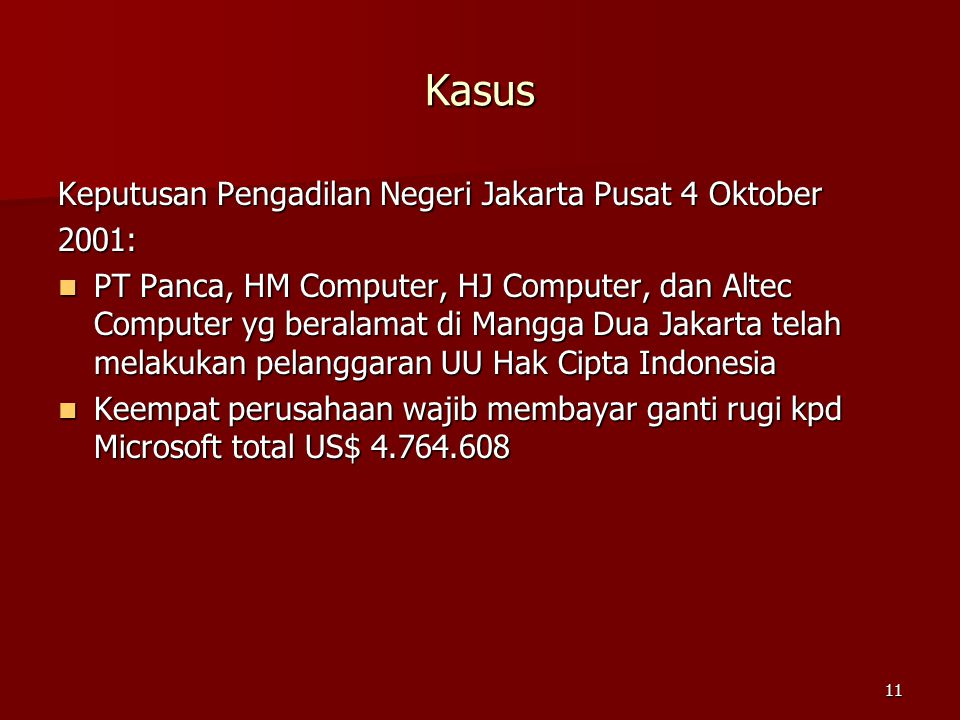Kasus Keputusan Pengadilan Negeri Jakarta Pusat 4 Oktober 2001: