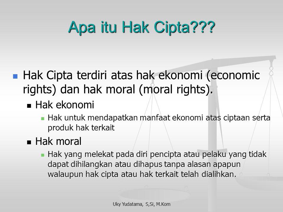 Apa itu Hak Cipta Hak Cipta terdiri atas hak ekonomi (economic rights) dan hak moral (moral rights).