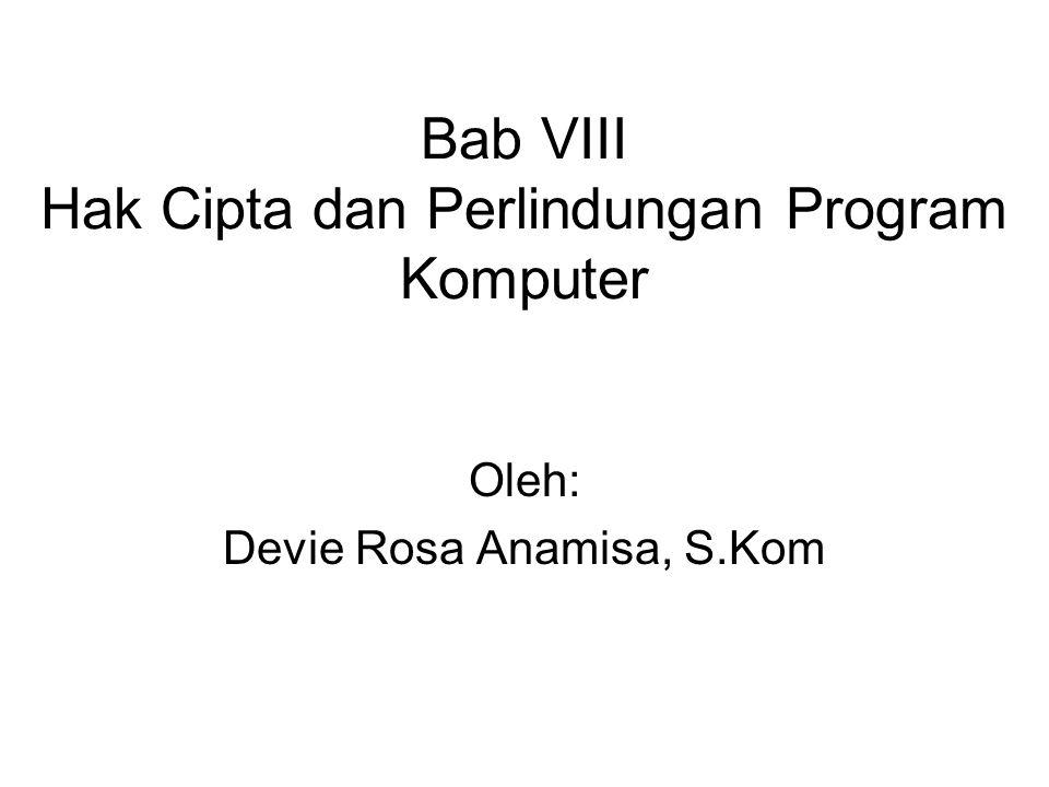 Bab VIII Hak Cipta dan Perlindungan Program Komputer