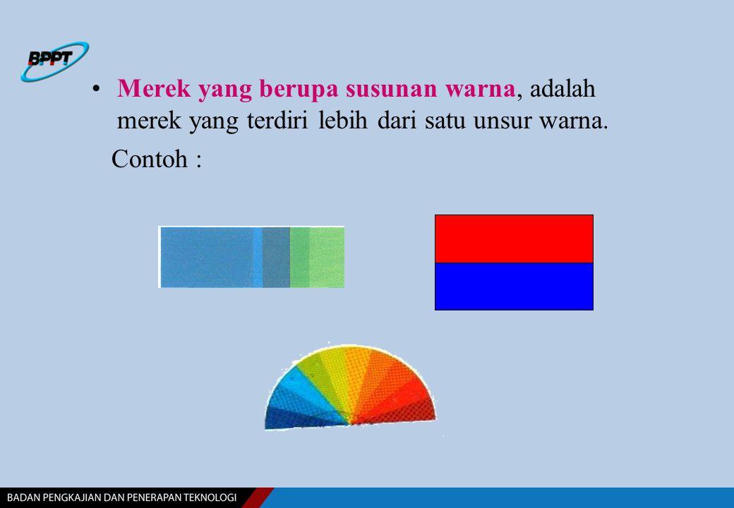 Merek yang berupa susunan warna, adalah merek yang terdiri lebih dari satu unsur warna.