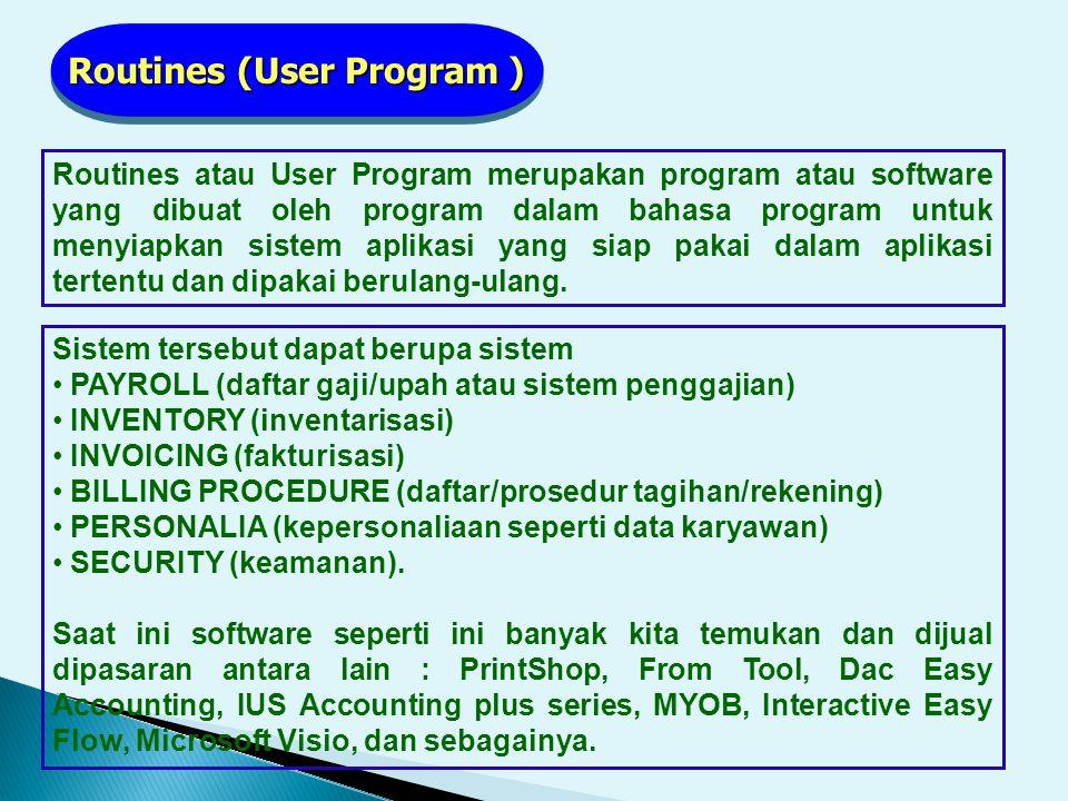 Routines (User Program )