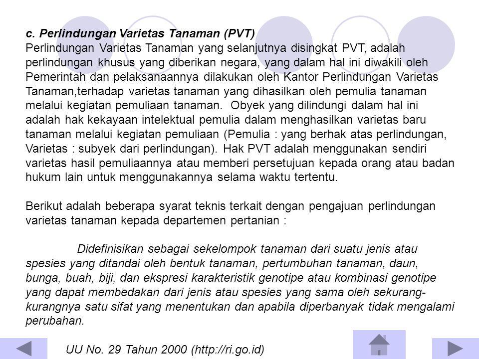 c. Perlindungan Varietas Tanaman (PVT)