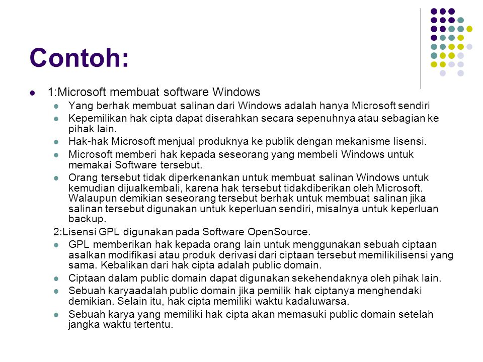 Contoh: 1:Microsoft membuat software Windows