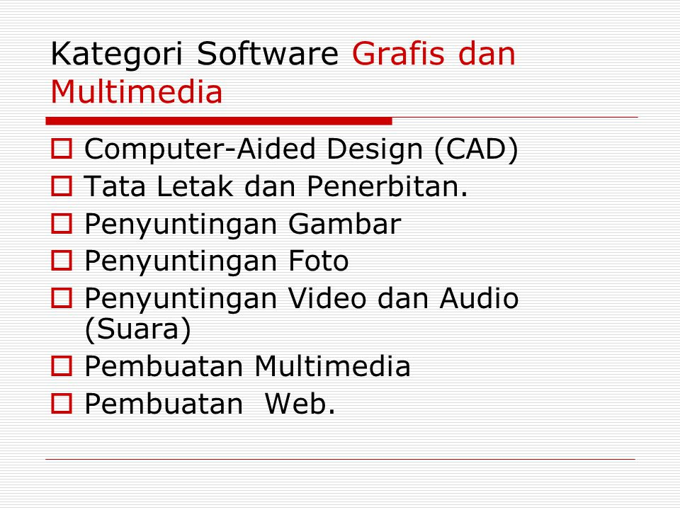 Kategori Software Grafis dan Multimedia