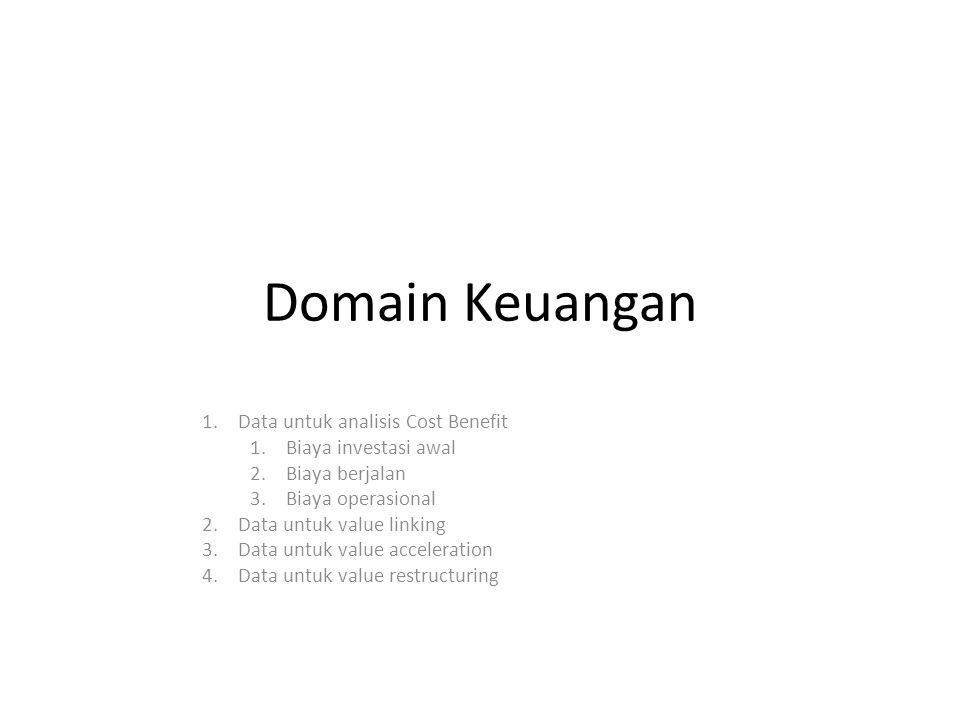 Domain Keuangan Data untuk analisis Cost Benefit Biaya investasi awal