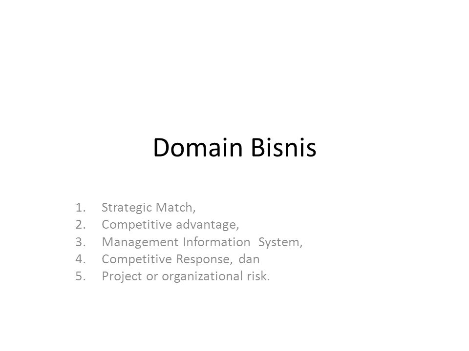 Domain Bisnis Strategic Match, Competitive advantage,