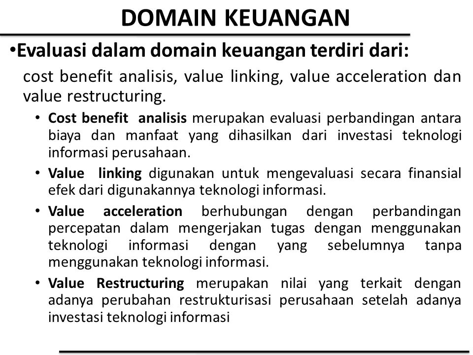 DOMAIN KEUANGAN Evaluasi dalam domain keuangan terdiri dari: