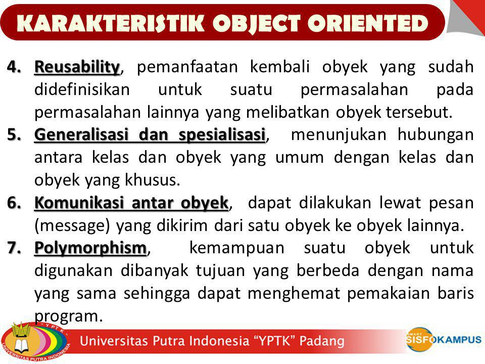 KARAKTERISTIK OBJECT ORIENTED