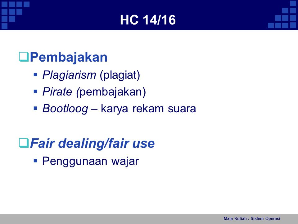 HC 14/16 Pembajakan Fair dealing/fair use Plagiarism (plagiat)