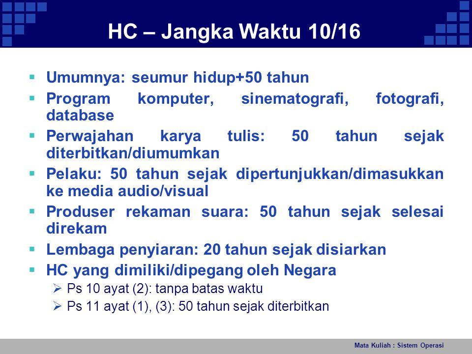 HC – Jangka Waktu 10/16 Umumnya: seumur hidup+50 tahun