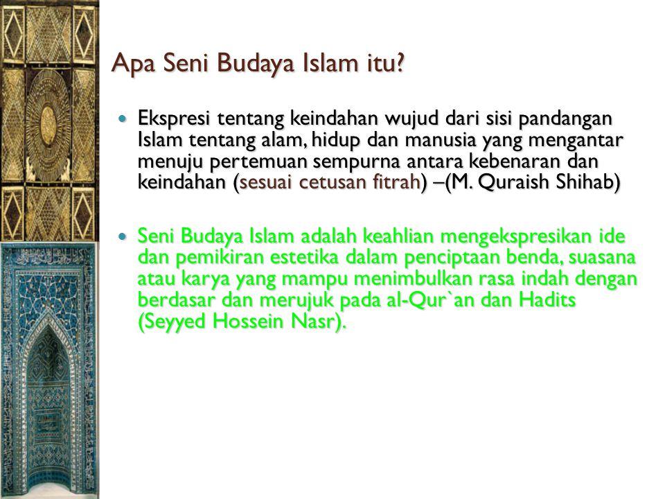 Apa Seni Budaya Islam itu