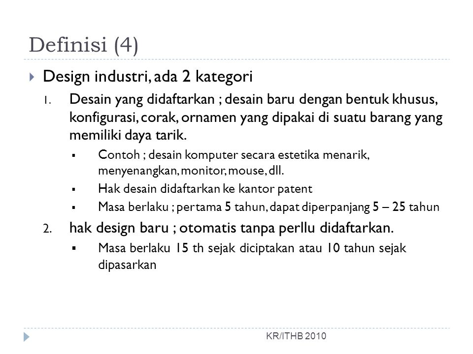 Definisi (4) Design industri, ada 2 kategori