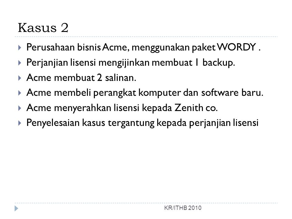 Kasus 2 Perusahaan bisnis Acme, menggunakan paket WORDY .