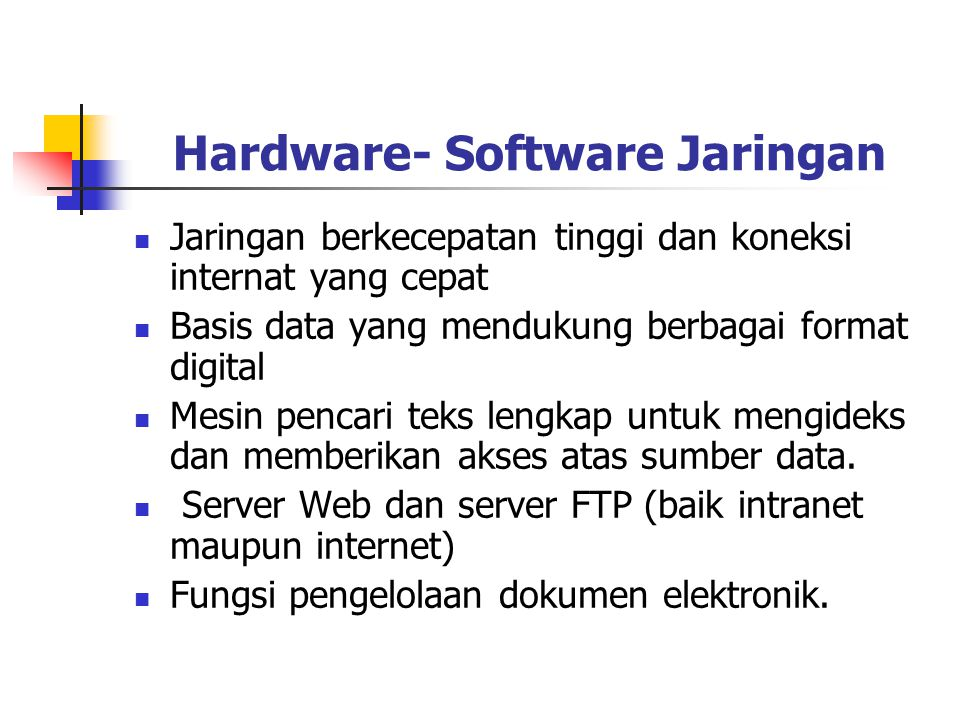 Hardware- Software Jaringan