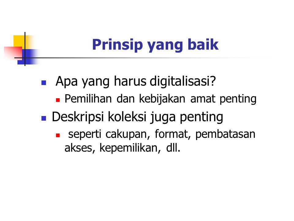 Prinsip yang baik Apa yang harus digitalisasi