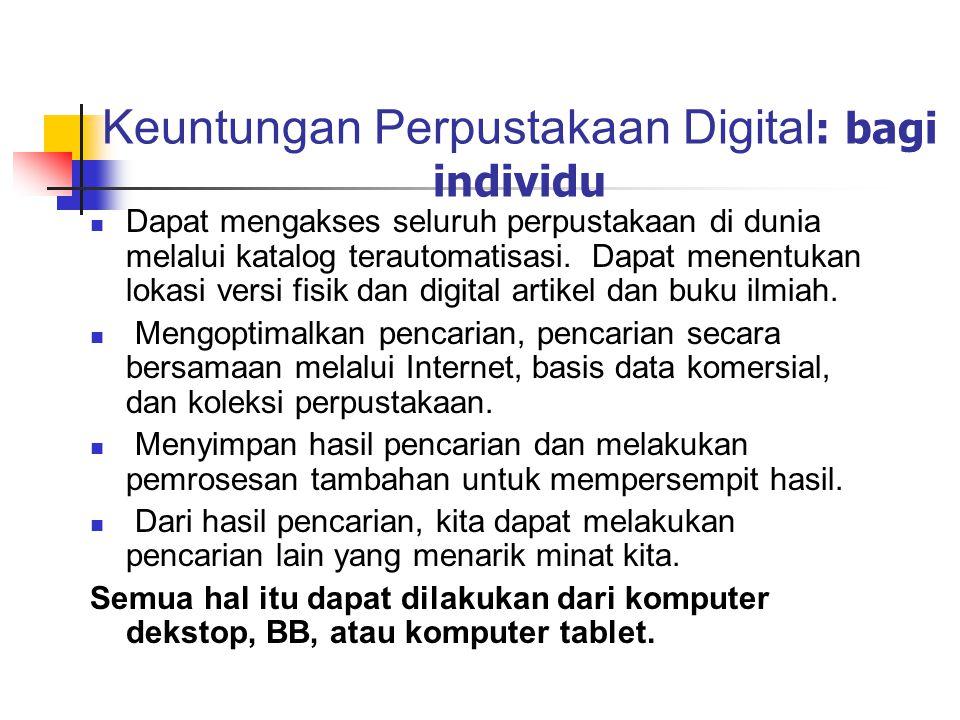 Keuntungan Perpustakaan Digital: bagi individu