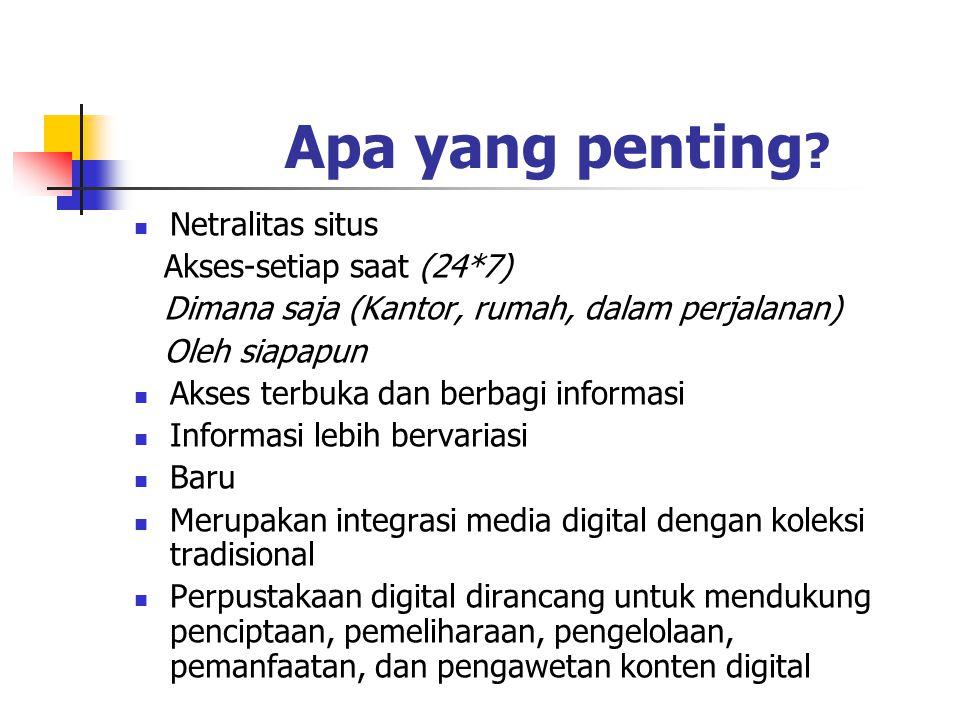 Apa yang penting Netralitas situs Akses-setiap saat (24*7)