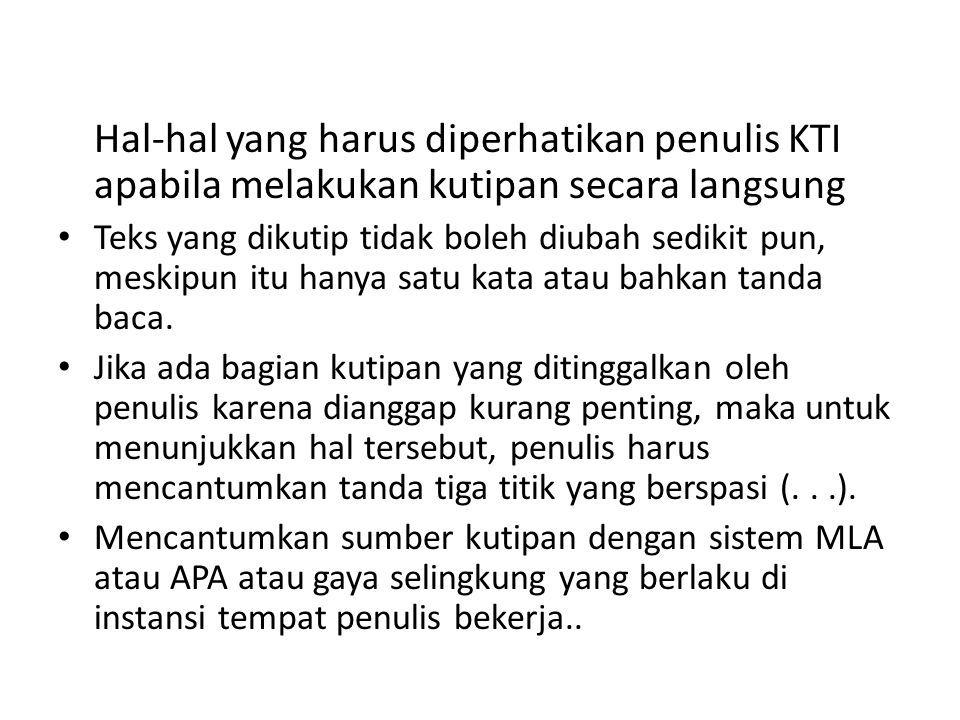 Hal-hal yang harus diperhatikan penulis KTI apabila melakukan kutipan secara langsung