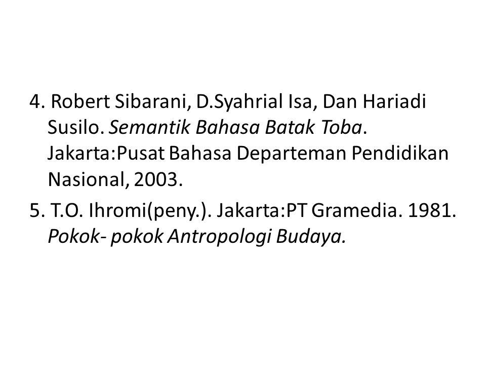 4. Robert Sibarani, D. Syahrial Isa, Dan Hariadi Susilo
