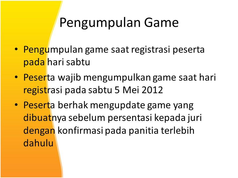 Pengumpulan Game Pengumpulan game saat registrasi peserta pada hari sabtu.