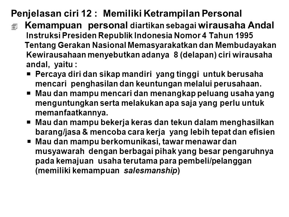 Penjelasan ciri 12 : Memiliki Ketrampilan Personal