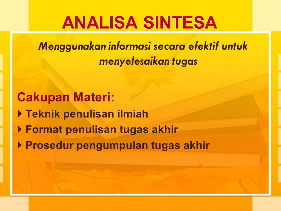 Menggunakan informasi secara efektif untuk menyelesaikan tugas