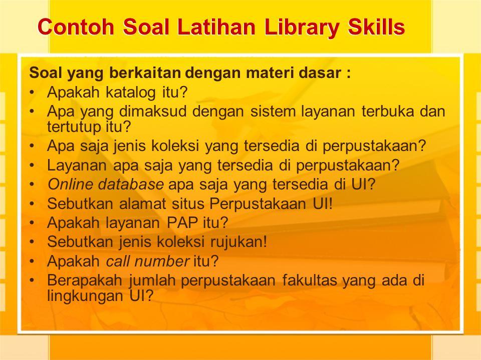 Contoh Soal Latihan Library Skills
