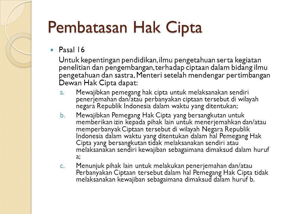 Pembatasan Hak Cipta Pasal 16