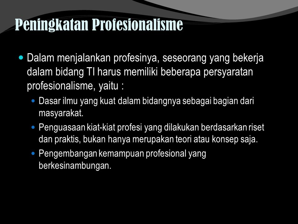 Peningkatan Profesionalisme