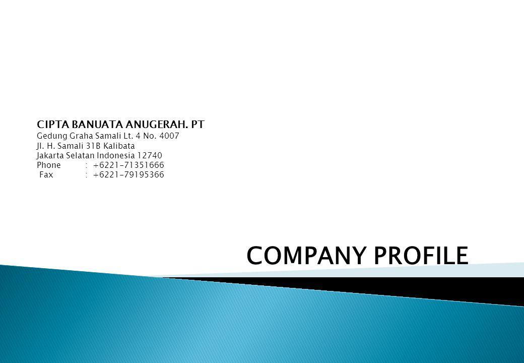 Company Profile 2009 COMPANY PROFILE