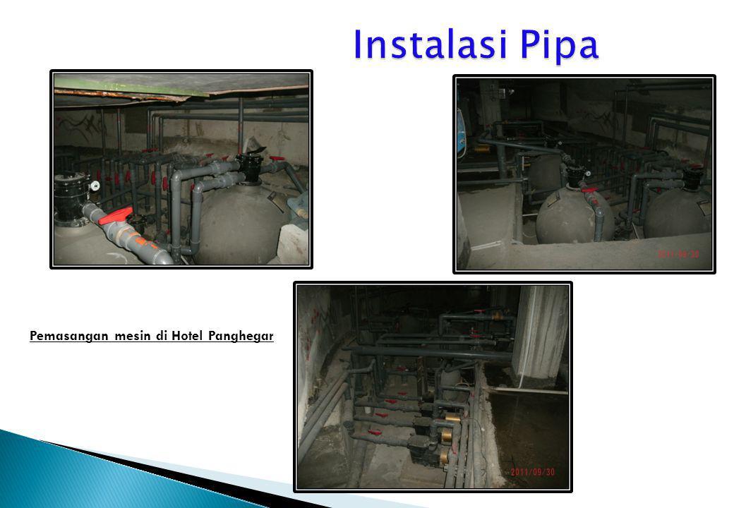 Instalasi Pipa Pemasangan mesin di Hotel Panghegar