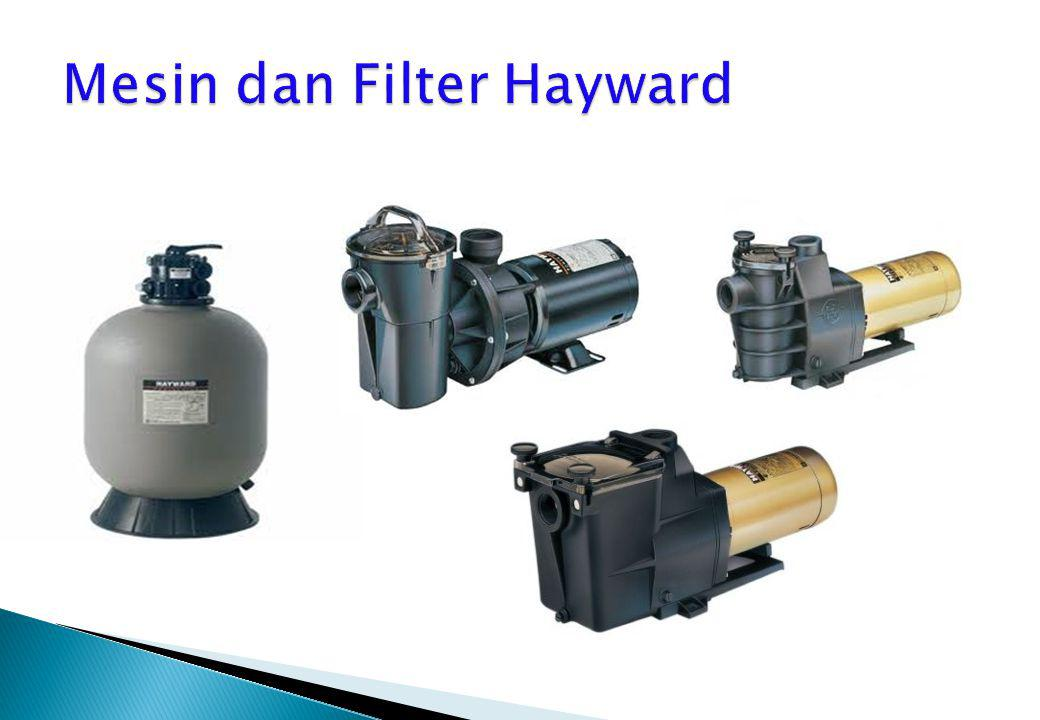 Mesin dan Filter Hayward