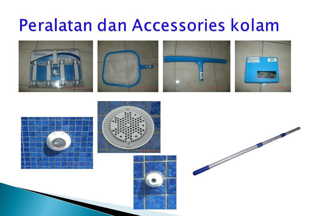 Peralatan dan Accessories kolam