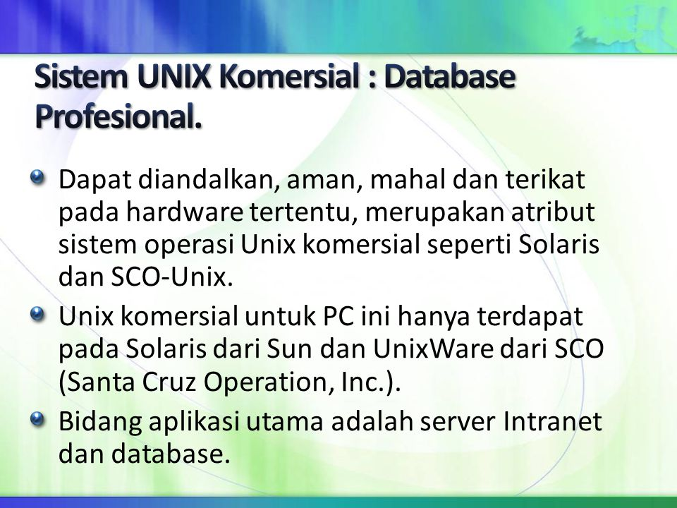 Sistem UNIX Komersial : Database Profesional.