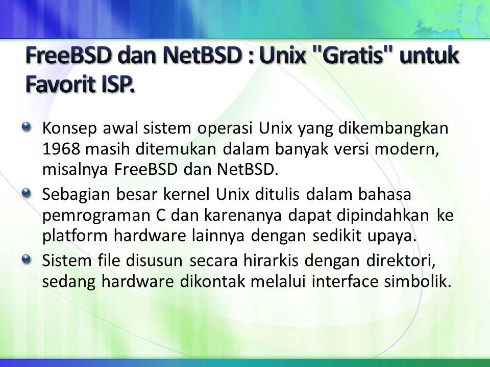 FreeBSD dan NetBSD : Unix Gratis untuk Favorit ISP.