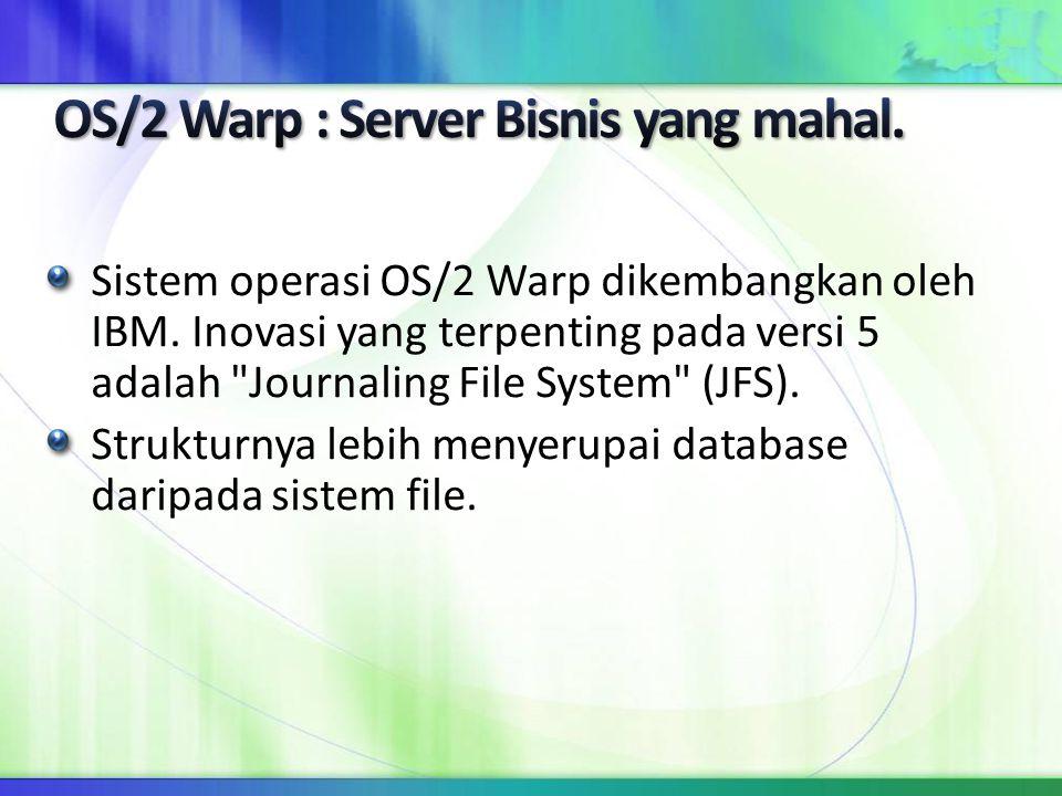 OS/2 Warp : Server Bisnis yang mahal.