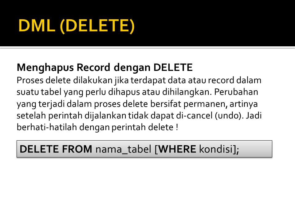 DML (DELETE) Menghapus Record dengan DELETE