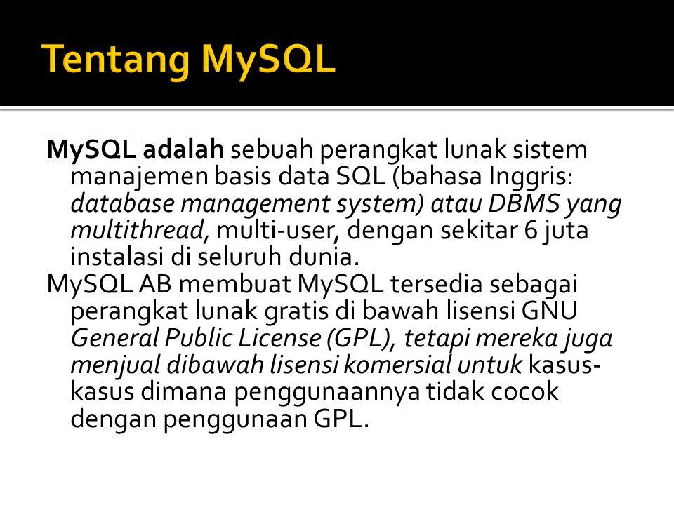 Tentang MySQL
