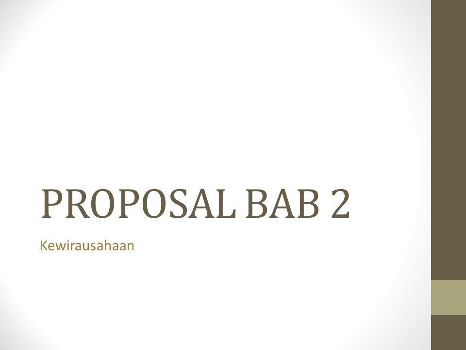 PROPOSAL BAB 2 Kewirausahaan