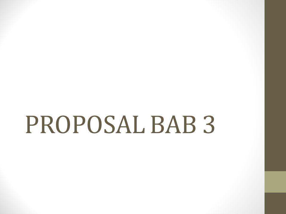 PROPOSAL BAB 3