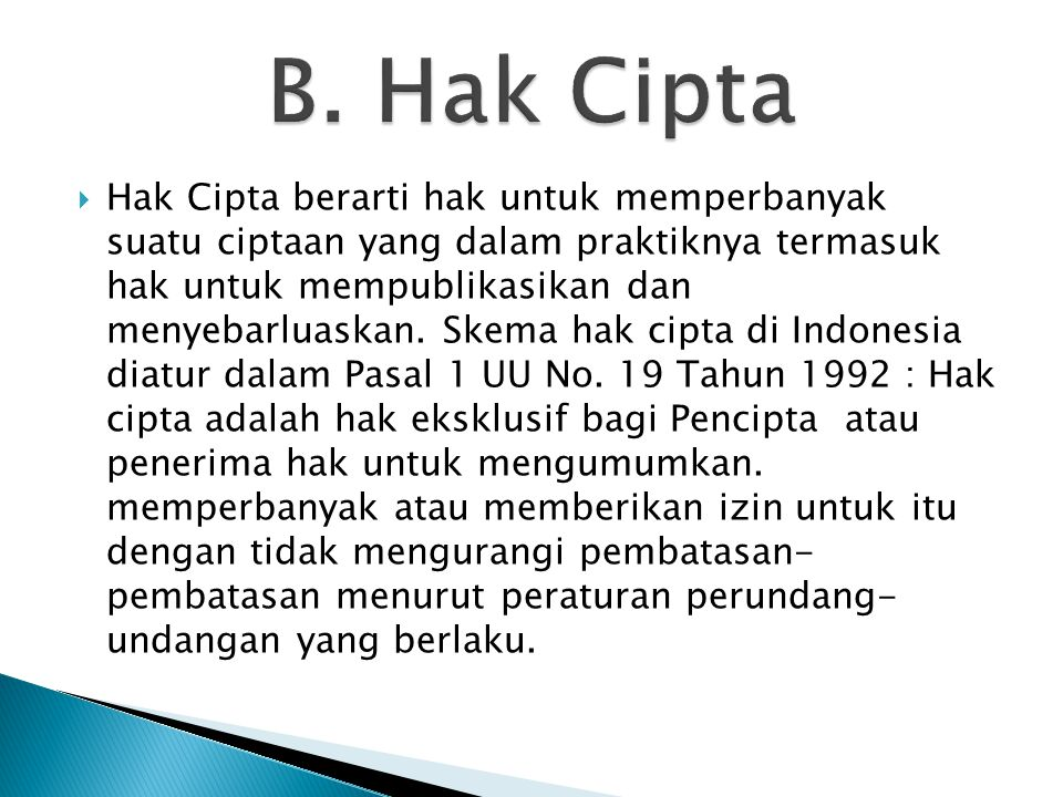B. Hak Cipta