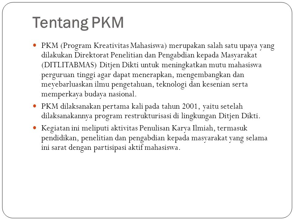 Tentang PKM