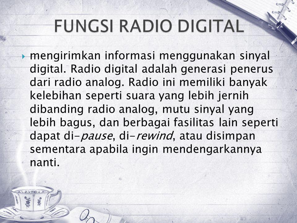FUNGSI RADIO DIGITAL